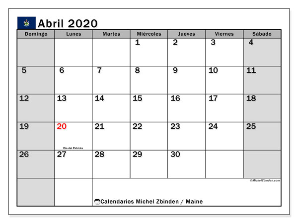 Calendario abril 2020, con días feriados de Maine. Calendario vacaciones y festivos para imprimir gratis.