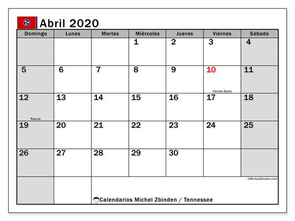 Calendario abril 2020, con días feriados de Tennessee. Calendario vacaciones y festivos para imprimir gratis.