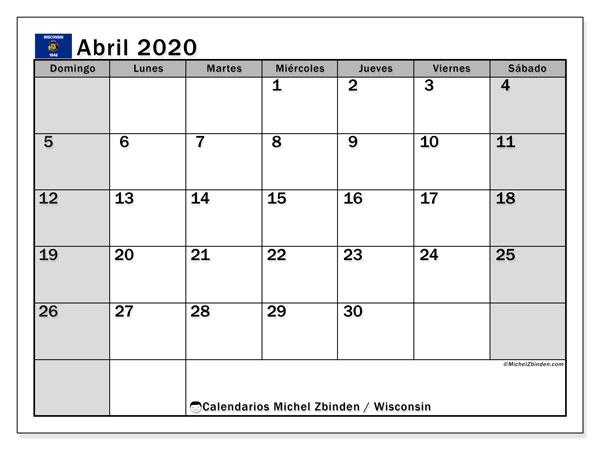 Calendario abril 2020, con días feriados de Wisconsin. Calendario vacaciones y festivos para imprimir gratis.