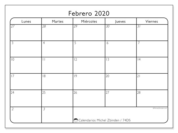 Calendario febrero 2020, 74DS. Calendario mensual para imprimir gratis.