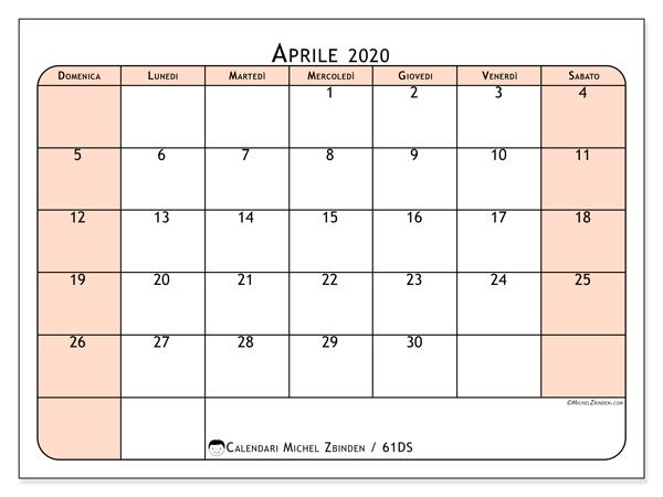 Calendario aprile 2020, 61DS. Calendario mensile da stampare gratuitamente.