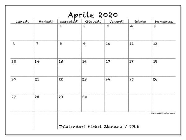 Calendario aprile 2020, 77LD. Calendario da stampare gratis.