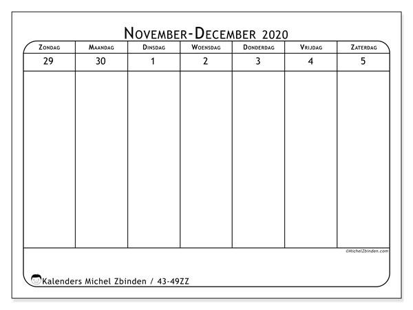 Kalender 2020, 43-49ZZ. Kalender voor de week om gratis te printen.