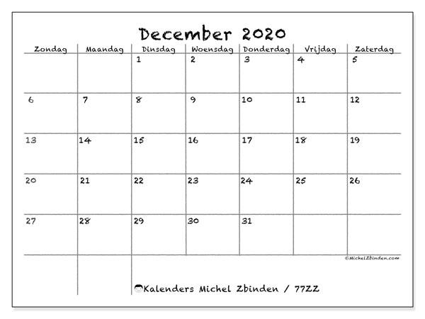 Kalender december 2020, 77ZZ. Gratis kalender om af te drukken.