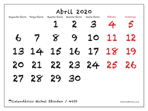 Calendário abril 2020, 46SD. Horário para imprimir livre.