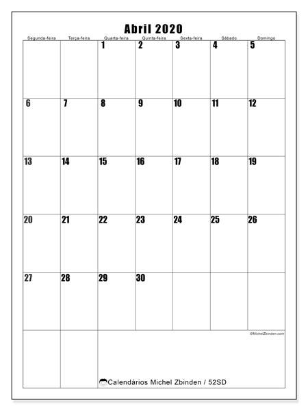 Calendário abril 2020, 52SD. Calendário para o mês para imprimir livre.