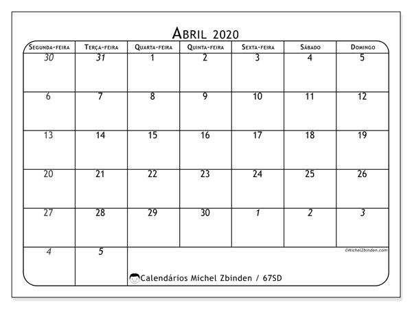 Calendário abril 2020, 67SD. Agenda para imprimir livre.