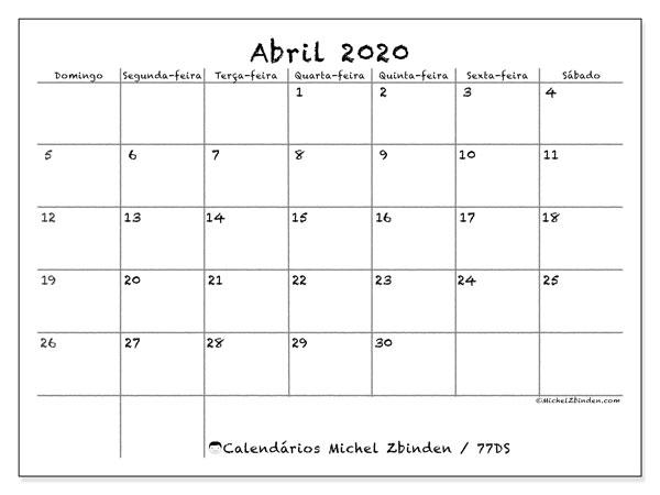 Calendário abril 2020, 77DS. Calendário para o mês para imprimir livre.