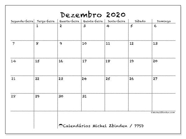 Calendário dezembro 2020, 77SD. Agenda para imprimir livre.