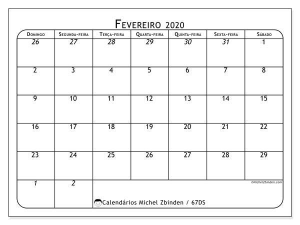 Calendário fevereiro 2020, 67DS. Calendário mensal para imprimir gratuitamente.