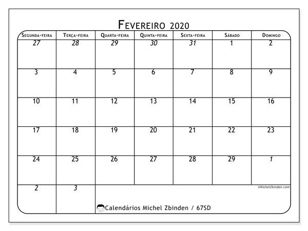 Calendário fevereiro 2020, 67SD. Calendário para o mês para imprimir livre.