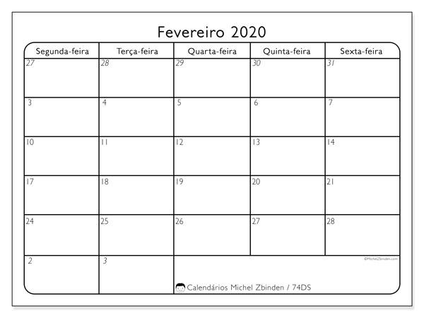 Calendário fevereiro 2020, 74DS. Calendário para o mês para imprimir livre.