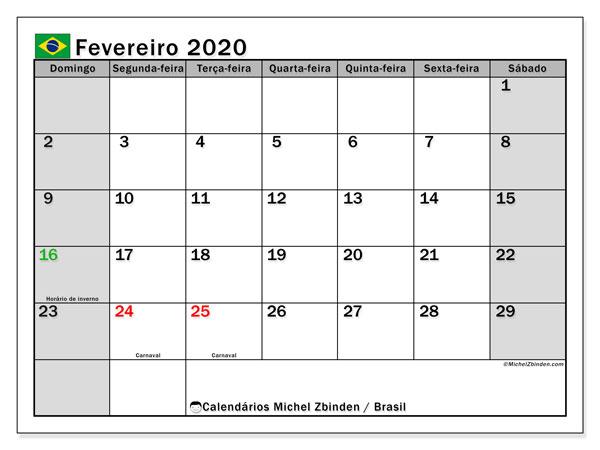 Calendário em fevereiro  de 2020, com feriados públicos do Brasil. Calendário gratuito para imprimir.