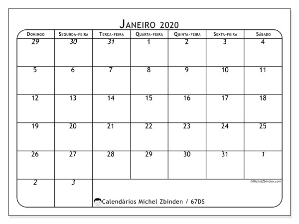 Calendário janeiro 2020, 67DS. Calendário para o mês para imprimir livre.