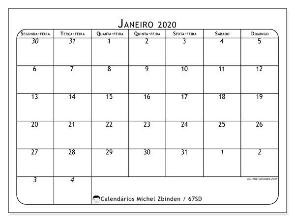 Calendário janeiro 2020, 67SD. Horário para imprimir livre.