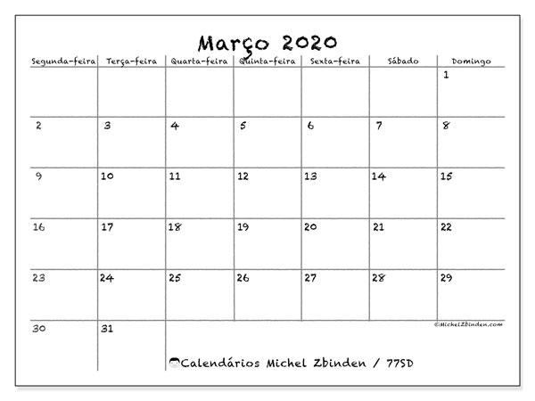 Calendário março 2020, 77SD. Horário para imprimir livre.