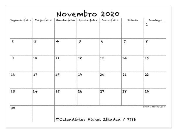 Calendário novembro 2020, 77SD. Calendário para imprimir gratuitamente.