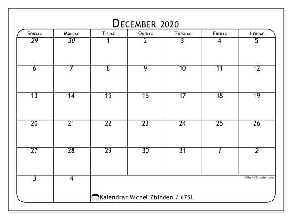 Kalender december 2020, 67SL. Månadskalender för att skriva ut gratis.