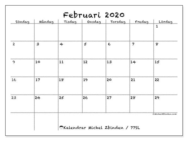 Kalender februari 2020, 77SL. Gratis kalender att skriva ut.