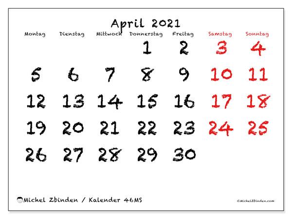 Kalender April 2021, 46MS. Kostenlos ausdruckbare Zeitplan.