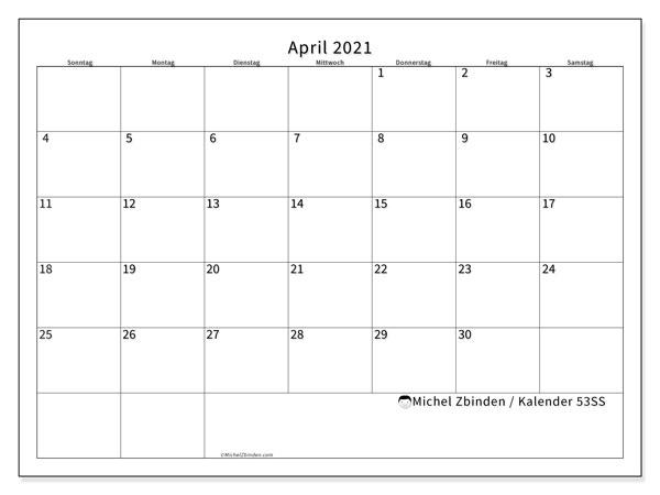 Kalender April 2021, 53SS. Kostenloser Zeitplan zum ausdrucken.