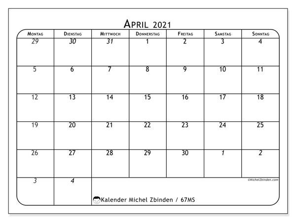 Kalender April 2021, 67MS. Zeitplan zum kostenlosen ausdrucken.