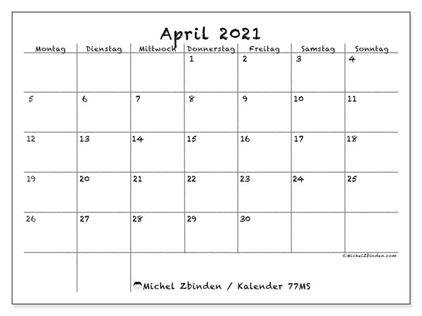 Kalender April 2021, 77MS. Kalender für den Monat zum kostenlosen ausdrucken.