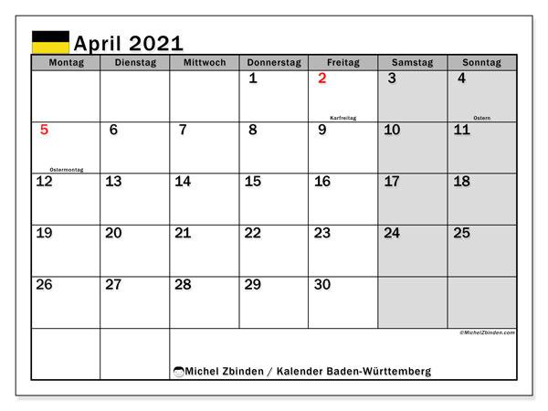 Kalender April 2021, mit den Feiertagen in Baden-Württemberg. Kalender mit Feiertagen zum kostenlosen ausdrucken.