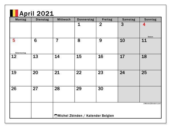 Kalender April 2021, mit den Feiertagen von Belgien. Kalender Feiertage frei zum ausdrucken.