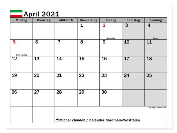 Kalender April 2021, mit den Feiertagen in Nordrhein-Westfalen. Kalender Feiertage frei zum ausdrucken.