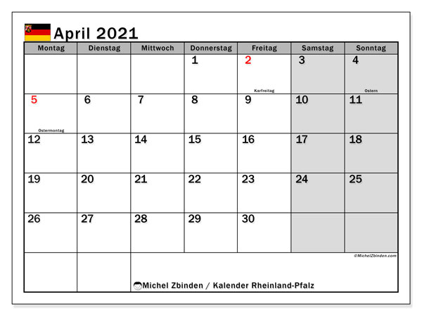 Kalender April 2021, mit den Feiertagen in Rheinland-Pfalz. Kalender mit Feiertagen zum kostenlosen ausdrucken.
