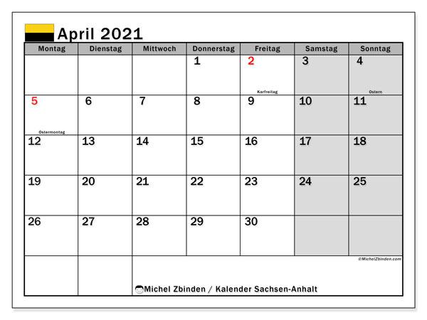 Kalender April 2021, mit den Feiertagen in Sachsen-Anhalt. Kalender mit Feiertagen zum kostenlosen ausdrucken.