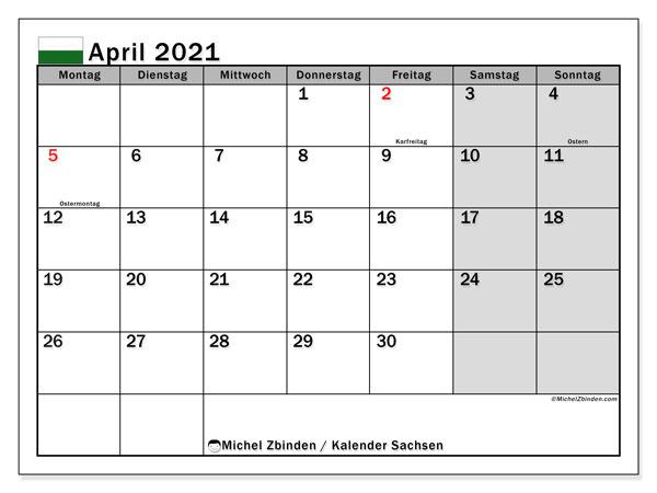 Kalender April 2021, mit den Feiertagen in Sachsen. Kalender mit Feiertagen zum kostenlosen ausdrucken.