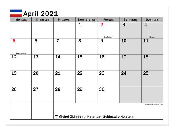 Kalender April 2021, mit den Feiertagen in Schleswig-Holstein. Kalender mit Feiertagen zum kostenlosen ausdrucken.