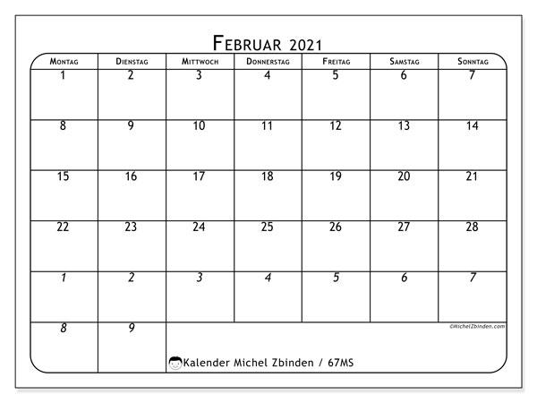 Kalender Februar 2021, 67MS. Monatlicher Kalender zum kostenlosen ausdrucken.