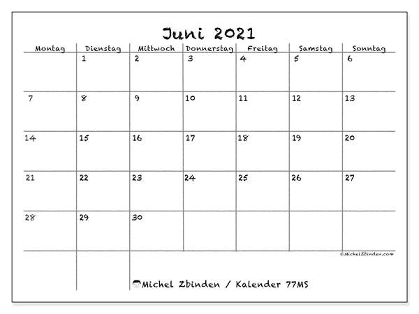 Kalender Juni 2021, 77MS. Kalender zum kostenlosen ausdrucken.
