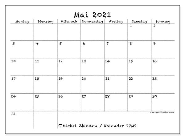 Kalender Mai 2021, 77MS. Kalender für den Monat zum kostenlosen ausdrucken.