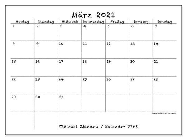 Kalender März 2021, 77MS. Monatskalender zum kostenlosen ausdrucken.