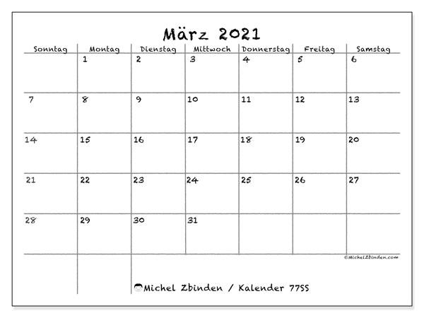 Kalender März 2021, 77SS. Planer zum kostenlosen ausdrucken.