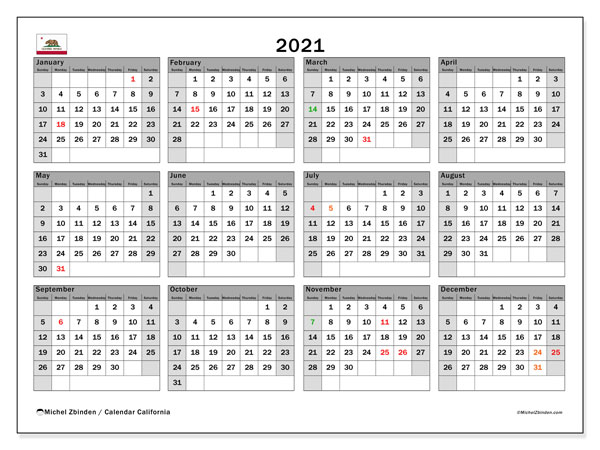 2021 Calendar, with the holidays of California. Free printable calendar with public holidays.