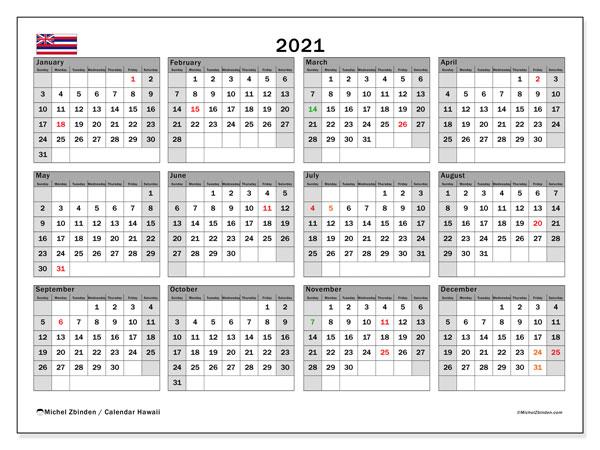 2021 Calendar, with the Hawaii holidays. Free printable calendar with public holidays.