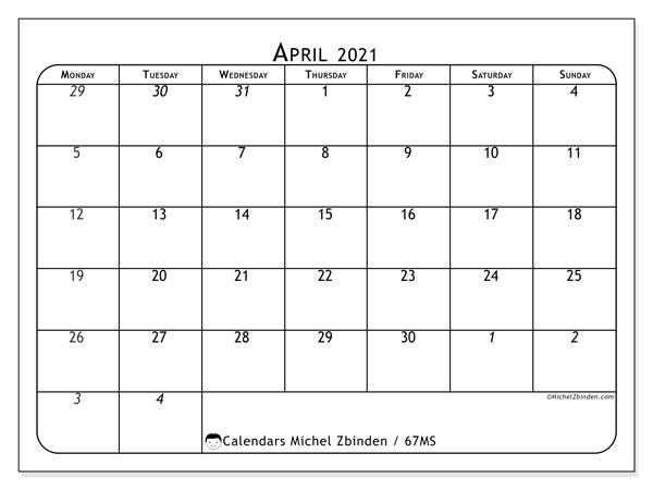 April 2021 Calendar, 67MS. Free printable monthly calendar.
