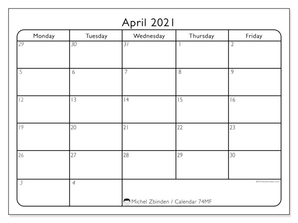 Calendar April 2021 - 74MS. Working Days. Monthly Calendar and schedule to print free.