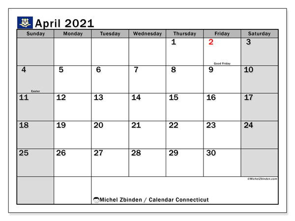 Calendar April 2021 - Connecticut. Public Holidays. Monthly Calendar and planner to print free.