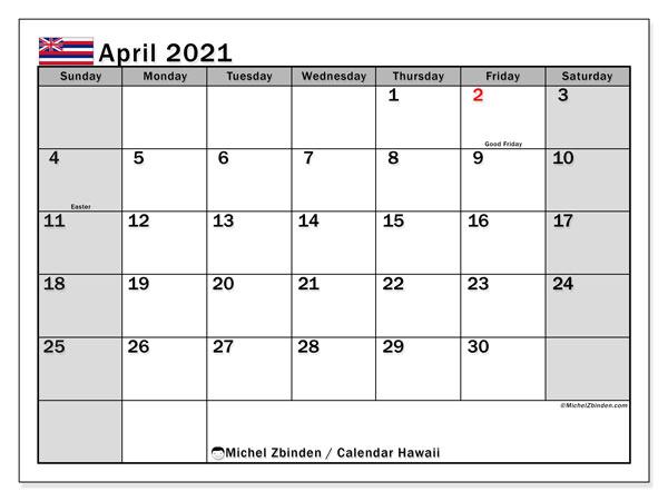 April 2021 Calendar, with the Hawaii holidays. Free printable calendar with public holidays.