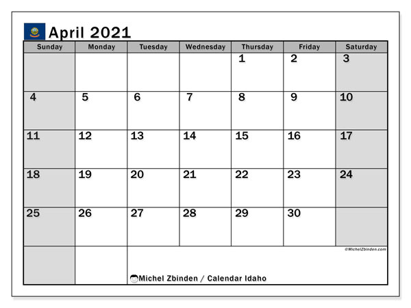April 2021 Calendar, with the holidays of Idaho. Free printable calendar with public holidays.