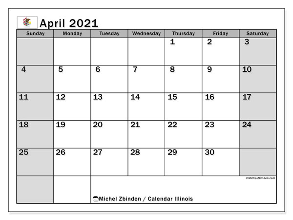 "Printable ""Illinois"" calendar with public holidays. Monthly April 2021 calendar and free printable schedule."