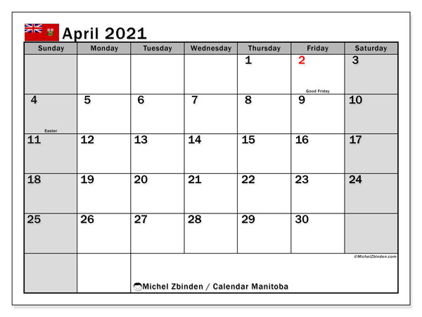 Calendar April 2021 - Manitoba. Public Holidays. Monthly Calendar and free planner to print.
