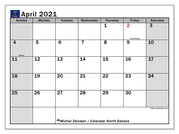 April 2021 Calendar, with the holidays of North Dakota. Free printable calendar with public holidays.