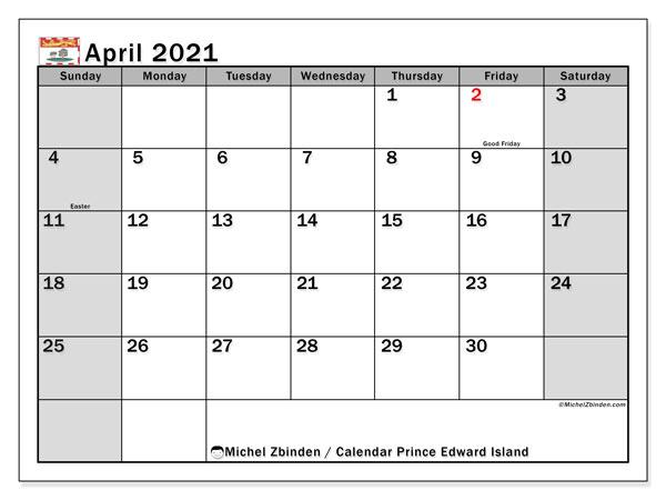 April 2021 Calendar, with the holidays of Prince Edward Island. Free printable calendar with public holidays.